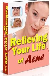 Relieving Your Life of Acne