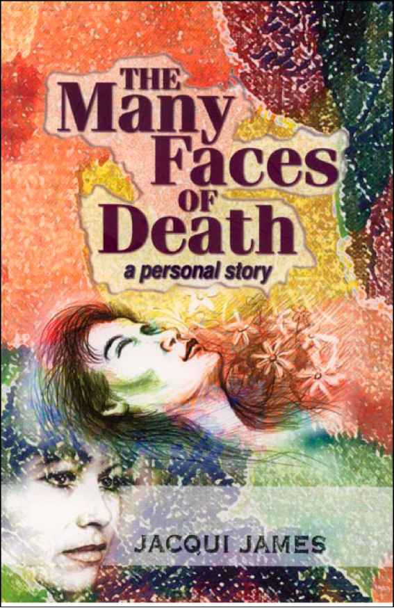 The Many Faces Death Jacqui James